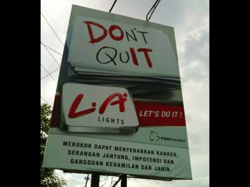 Yes, this is a real billboard ad that was once used in Jakarta