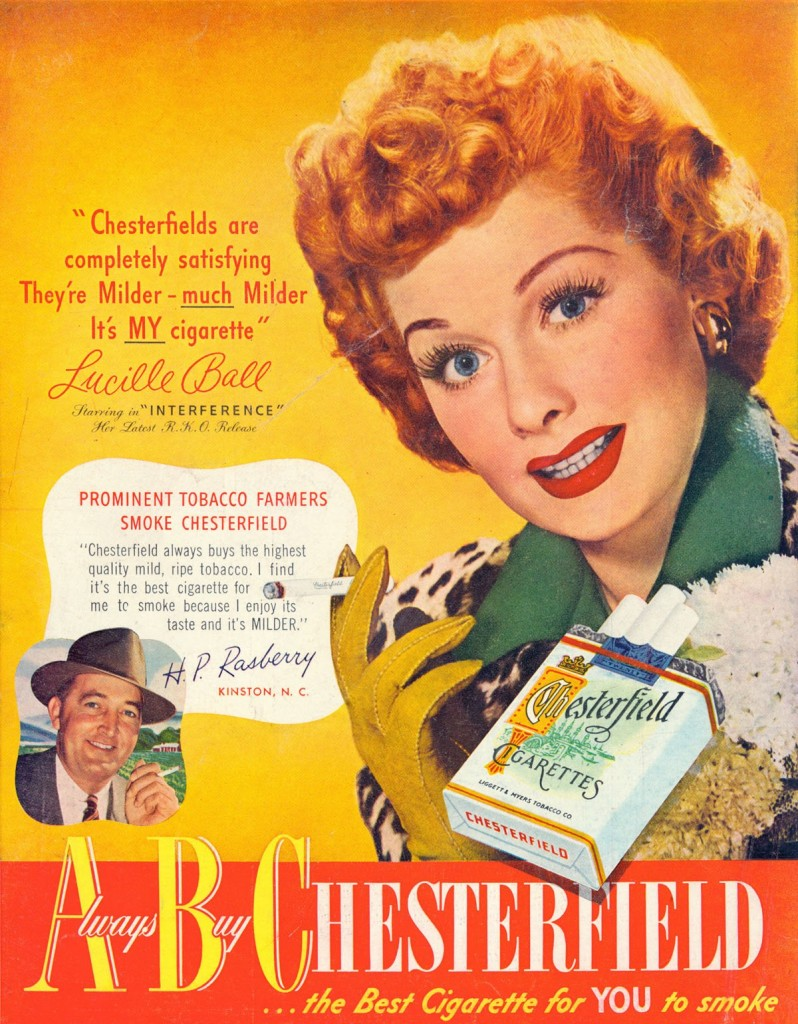 Celebrity endorsements have always been a winning tactic. If Lucille Ball smokes, it must be cool.