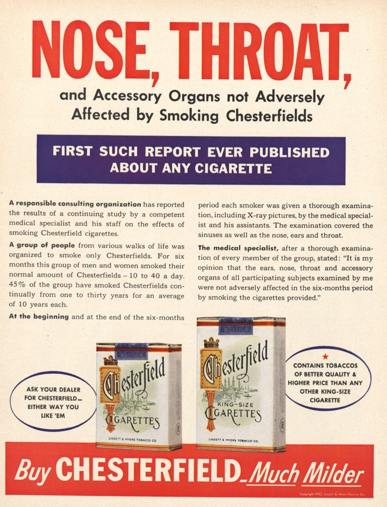 "The tobacco industry put people's faith in science to the test. They claimed that their products caused no adverse side-effects​, with the apparent backing of ""medical specialists."""