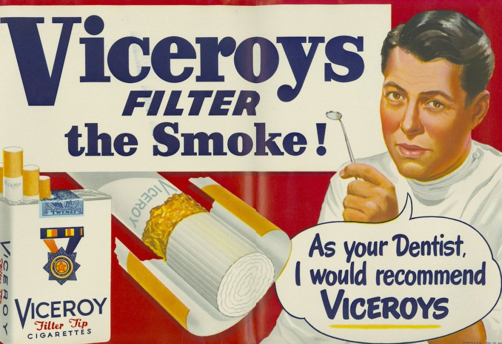 Until direct links were found between smoking and poor health in the 1960s, cigarettes were marketed as a remedy for a number of ailments, including sore throats and asthma. Even dentists recommended them.